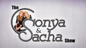 SONYA & SACHA SHOW, THE